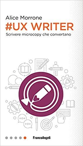 libri ux design Ux Writer. Scrivere microcopy che convertano