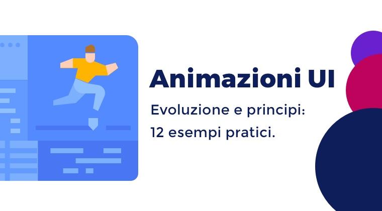 Animazioni UI: come crearle con 12 esempi 1
